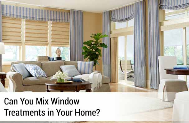 Can You Mix Window Treatments In Your Home