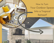 How to Turn Your Outdoor Space into a Tropical Retreat | Budget Blinds