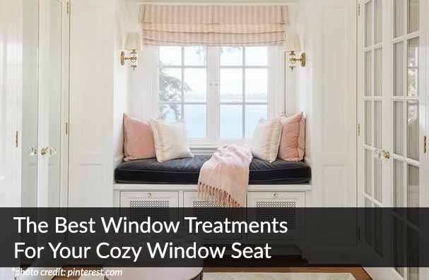 The Best Window Treatments For Your Cozy Window Seat